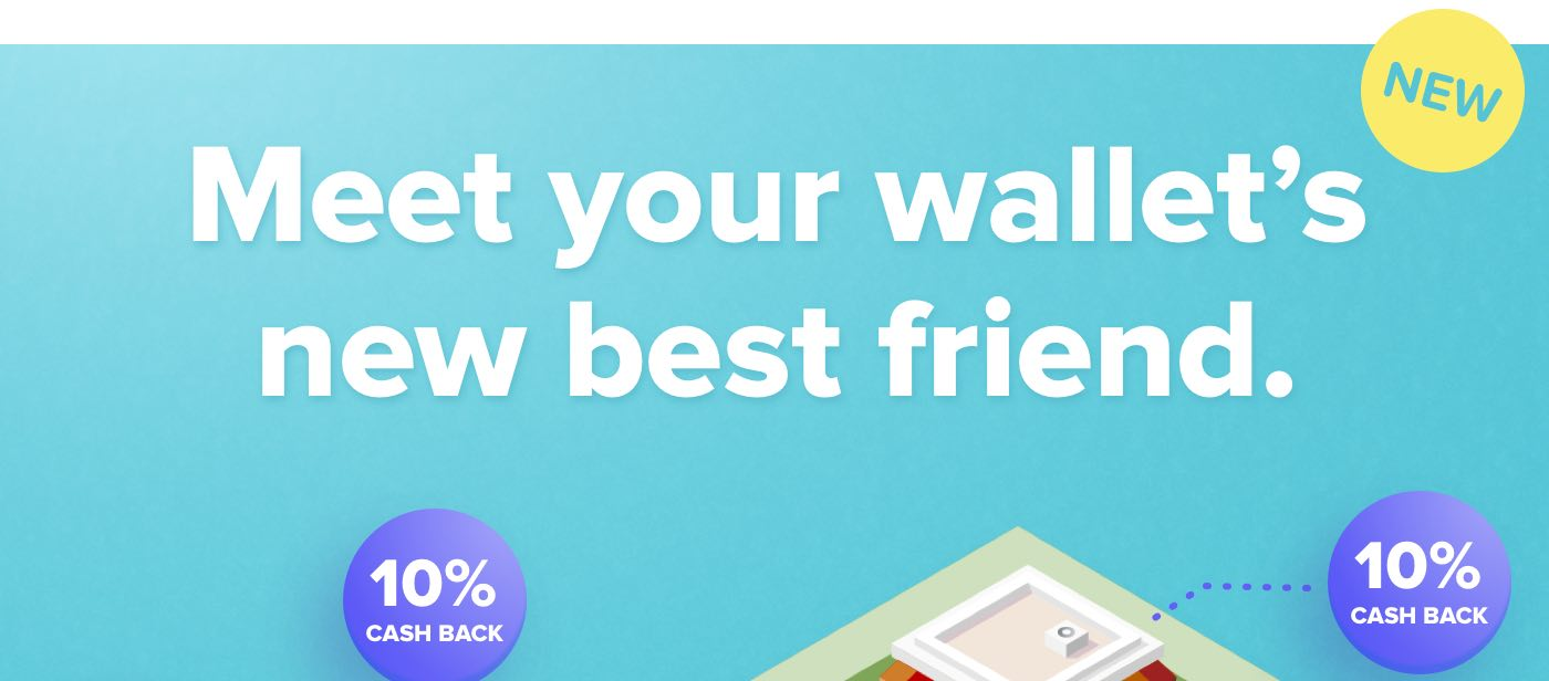 Meet your wallet's new best friend